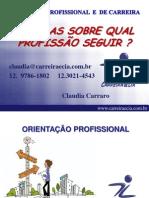 Palestra Sobre Escolha Profissional Claudia Carraro