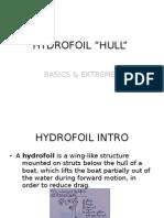 "Hydrofoil ""hull """