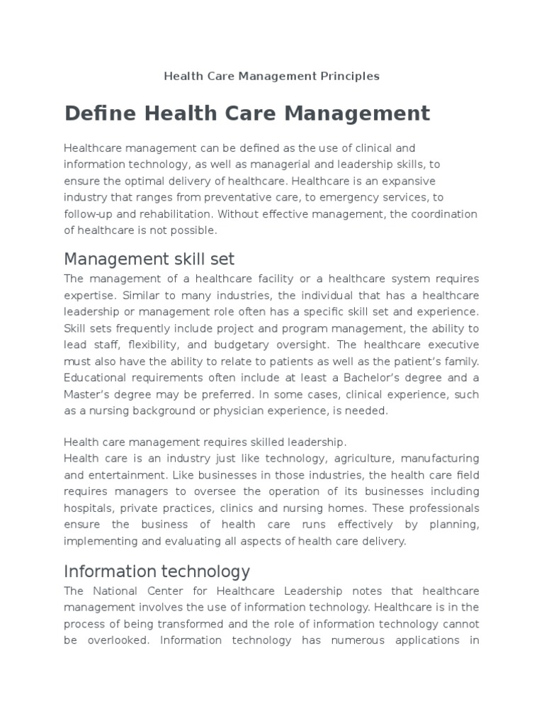 principles of health care management essay Current trends in healthcare, the recent recession and sluggish economic environment, and the passage of the affordable care act have forced the us healthcare system to develop better ways to provide effective care for less cost.