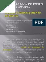 2ª Aula - Apostila 3 - Tópico 1 - Análise e Gerenciamento de Riscos - BACEN 2009 - FINAL