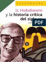 Eric Hobsbawm y La Historia Critica Del Siglo XX Marisa Gallego