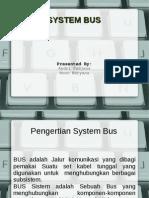 Presentasi Organisasi Komputer tentang System Bus