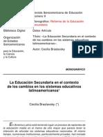 La educación secundaria en el contexto de los cambios de los sistemas educativos latinoamericanos