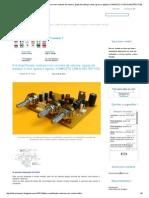 Eletrônica Easy_ Pré-Amplificador Estéreo Com Controle de Volume, Ajuste de Balanço e Tons (Grave e Agudo) (COMPLETO COM SUGESTÃO PCB)