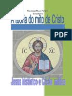 A Teoria Do Mito de Cristo - Jesus Histórico e Cristo Mítico