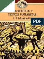 Marinetti - Manifiestos y Textos Futuristas