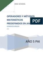 OPERADORES Y MÉTODOS MATEMÁTICOS PREDEFINIDOS EN JAVA