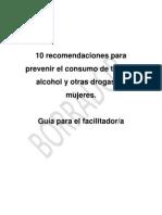 Guía 10 Recomendaciones Para Prevenir El Cosnumo de Tabaco, Alcohol y Otras Drogas en Mujeres