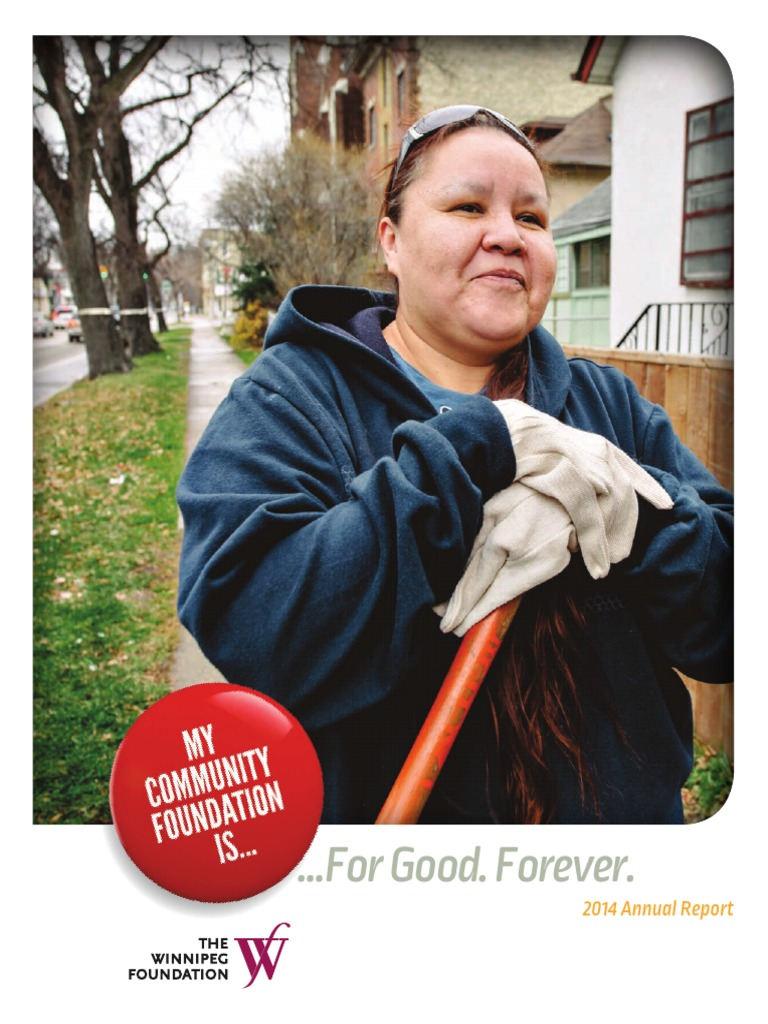 The Winnipeg Foundation 2014 Annual Report | Grant (Money) | Courage