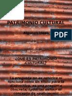 Patrimonializaciòn y patrimonio cultural