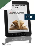 GUIDE Media CCIFJ Versionfr 2012