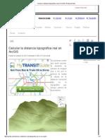 Calcular La Distancia Topográfica Real en ArcGIS _ El Blog de Franz