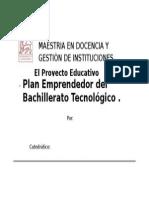 Jgalvang6113_plan Emprendedor Del Bachilleratotecnológico