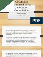 Obtención Numérica de La Jacobiana Geométrica