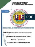 ESTÁTICA Y DINÁMICA de FLUIDOS (Perdidas Secundarias en Conductores Cerrados)