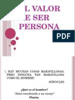 El Valor de Ser Persona