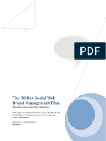 The 90 Day Social Web Brand Management Plan Managing Content Marketing Edition