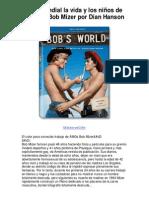 Bob Mundial La Vida y Los Niños de Amgs Bob Mizer Por Dian Hanson - Averigüe Por Qué Me Encanta!