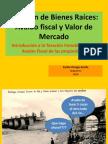 Diplomado Tasacion Inmobiliaria, Avalua Fiscal y valor de mercado
