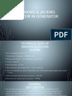Braking & Jacking System in Generator