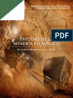 ESTUDIO DE LA MINERIA EN MEXICO (UN ANALISIS COMPARADO CON CANADA) CDPIM 2013