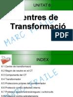 06 Centres de Transformacio