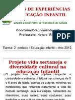 I_PROJETO_-__VIDA_SERTANEJA_E_DIVERSIDADE_CULTURAL_NA_EDUC AÇÃO.ppt