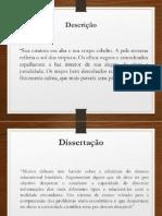Descrição e Dissertação
