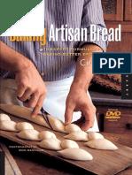 Baking Artisan Bread - 10 Expert Formulas for Baking Better Bread at Home (Gnv64)