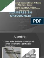 Los Alambres en Ortodoncia