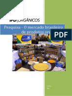 Pesquisa de Mercado Interno de Produtos Organicos