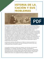 Historia de La Educacion y Sus Problemas
