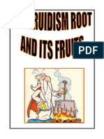 Druidism Root and Its Fruits