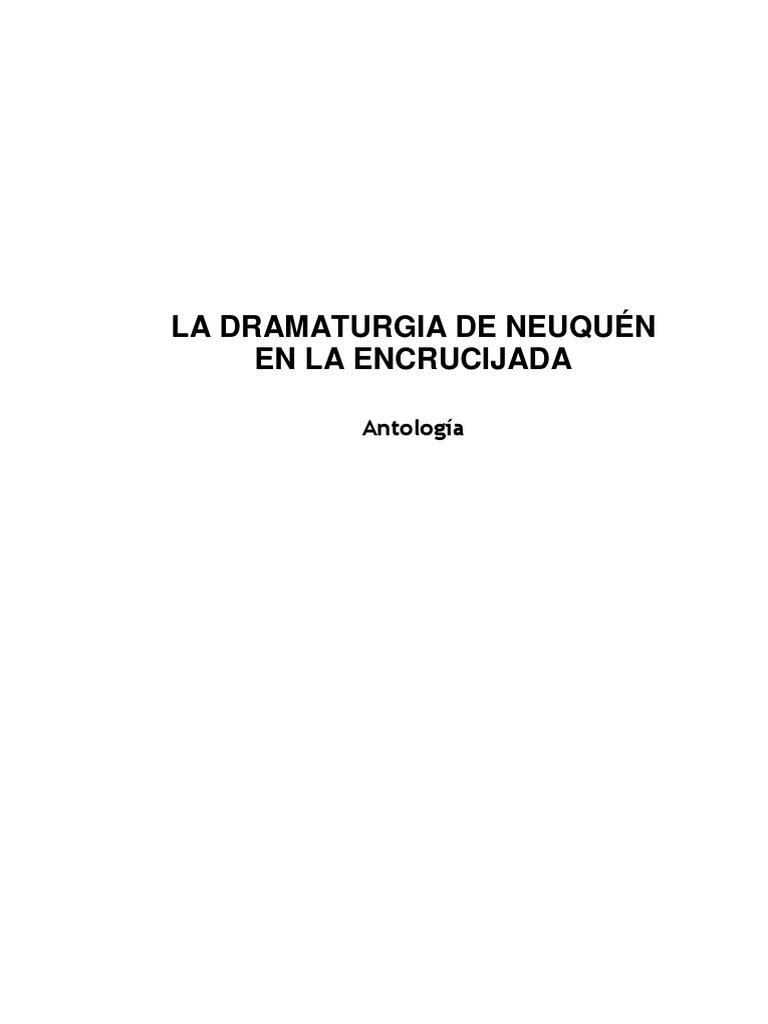 La Dramaturgia de Neuquen en La Encrucijada