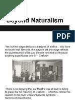 Beyond Naturalism