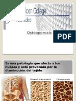 La Osteoporocis