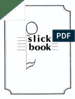 The Slick Book 1
