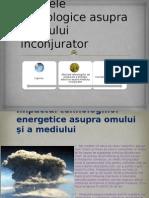 Efectele tehnologice asupra mediului inconjurator
