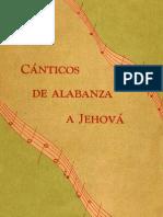 1950 - 1953 - Cánticos de alabanza a Jehová