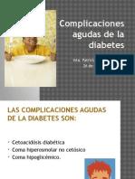 Complicaciones Agudas de La Diabetes PATY
