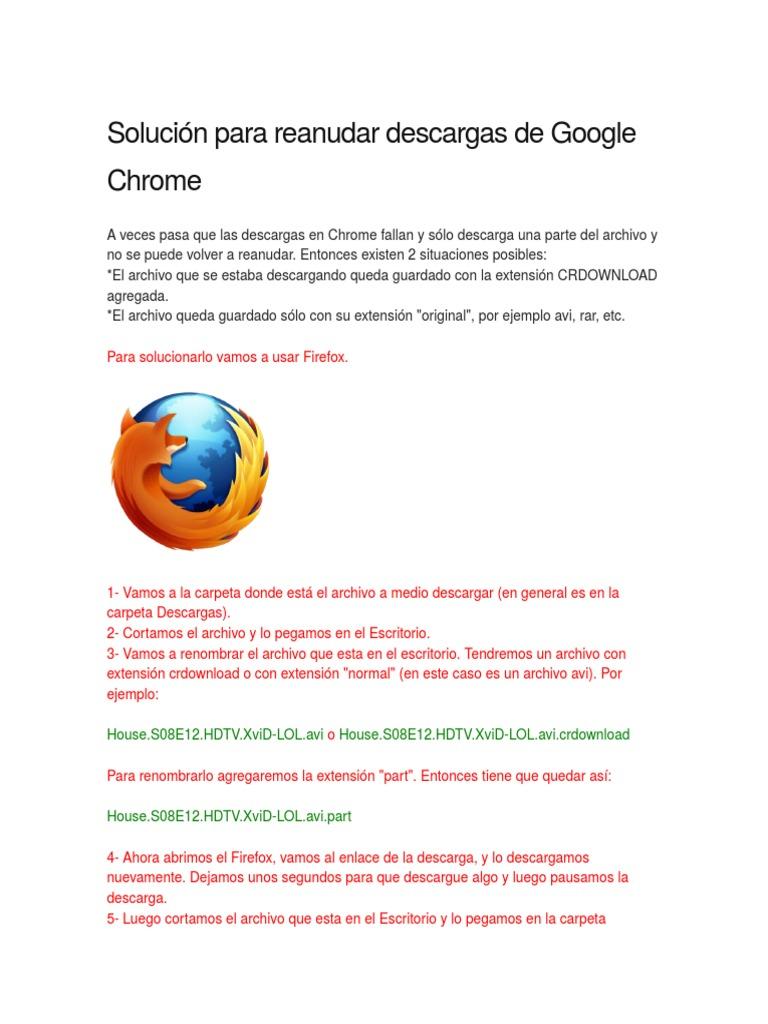 Reanudar Descargas Interrumpidas de Google Chrome