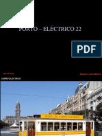 Porto – ElÉctrico 22