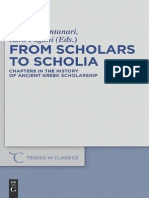 Walter de Gruyter Publishing From Scholars to Scholia, Chapters in the History of Ancient Greek Scholarship (2011).pdf