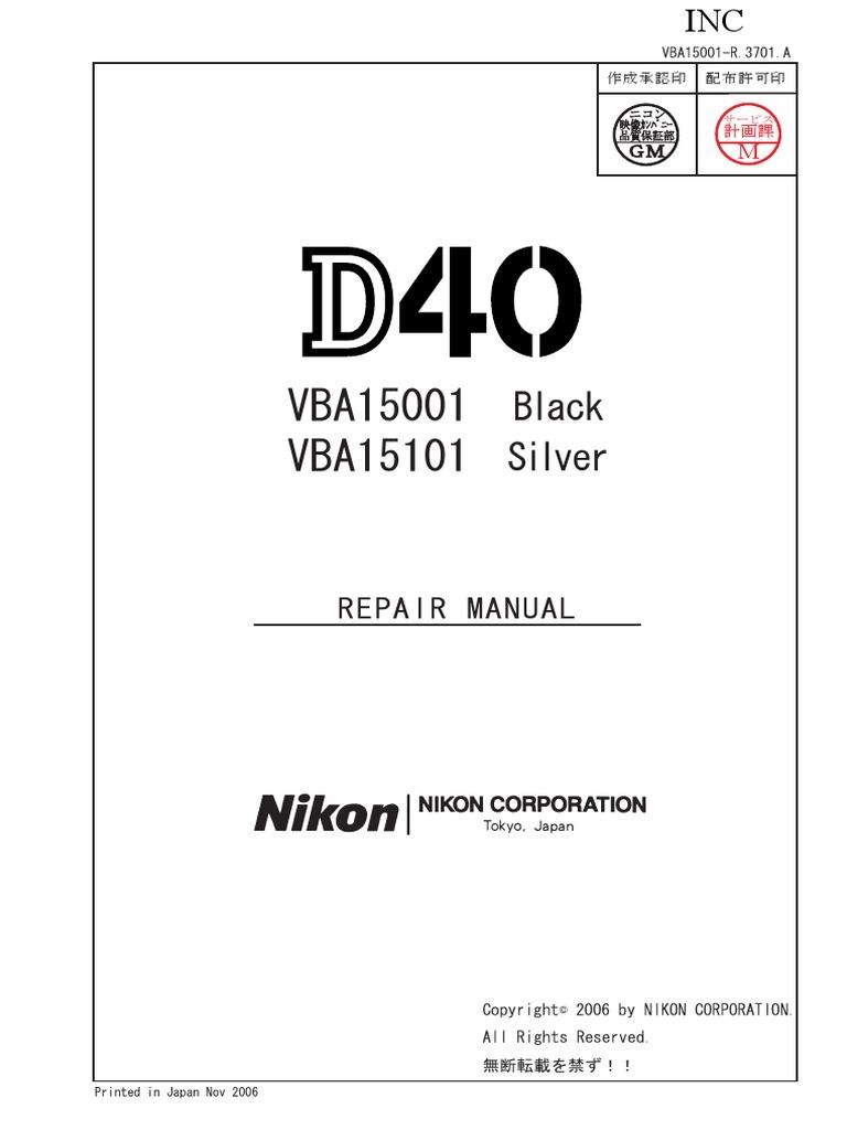 nikon d40 repair manual autofocus single lens reflex camera rh scribd com nikon d40 service manual nikon d40x owners manual