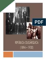 República Oligárquica Parte I