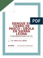 Dengue en cerro de pasco-ebola en Sierra Leona