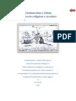 Cristianesimo e Islam, l'Intreccio Religioso e Secolare