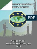Guía de Trabajo de Las Escuelas de Guías Mayores 2015