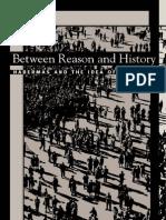 Between Reason and History