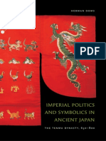 Herman Ooms Imperial Politics and Symbolics in Ancient Japan the Tenmu Dynasty, 650-800 2008